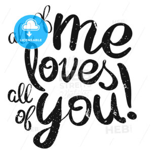 All of me loves All of You Lettering Quote - Hebstreits