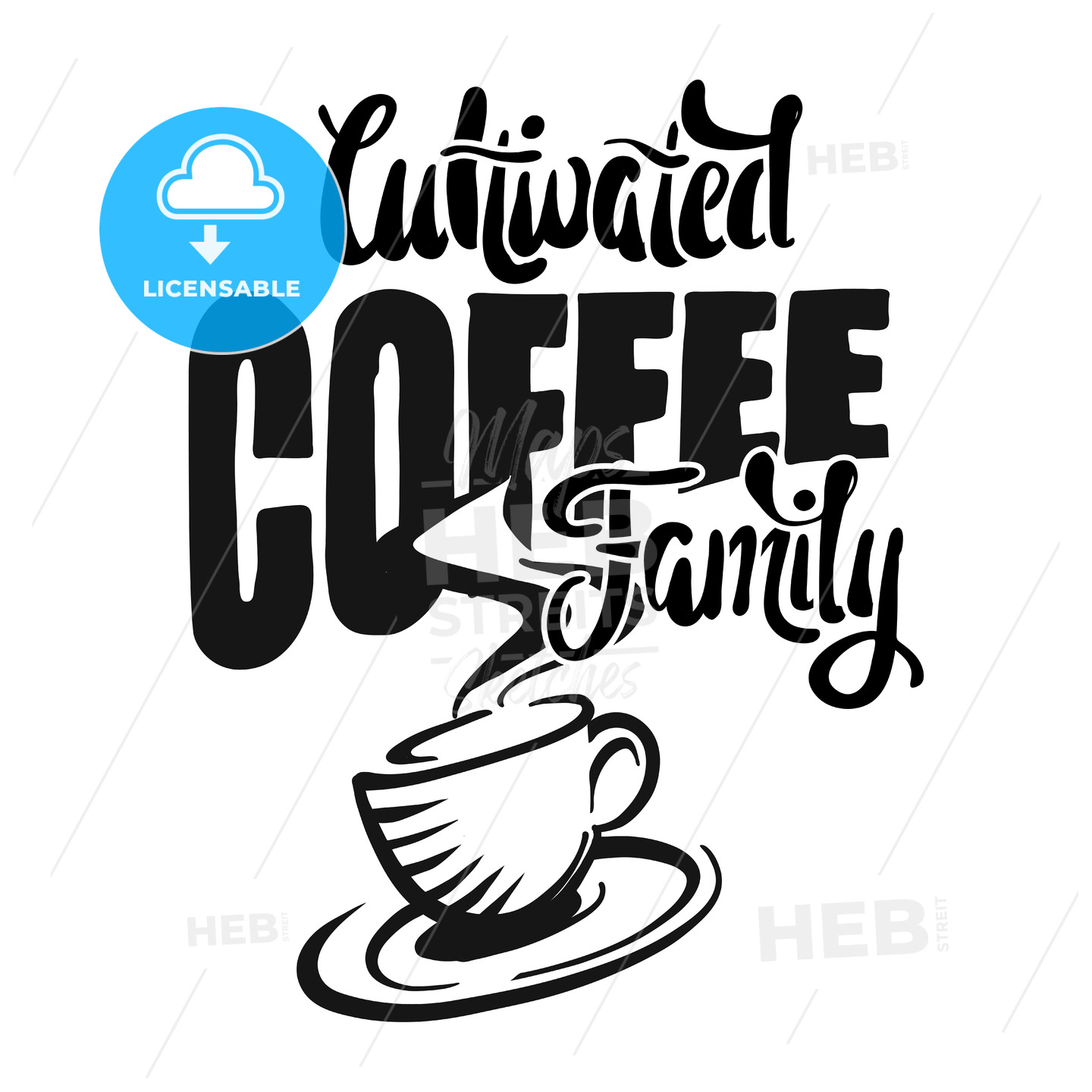 Cultivated coffee family – poster with coffee cup - Hebstreits