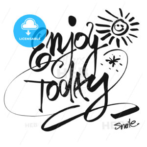 Hand written Enjoy Today, Vector Design - Hebstreits