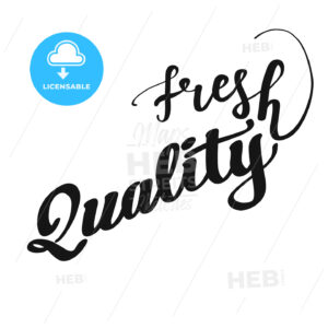 Fresh Quality lettering - HEBSTREITS