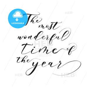 The most wonderful time of the year lettering - HEBSTREITS