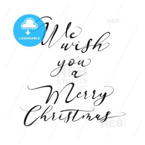 We wish you a Merry Christmas lettering - HEBSTREITS