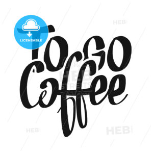 Coffee To Go handwritten lettering - HEBSTREITS Sketches