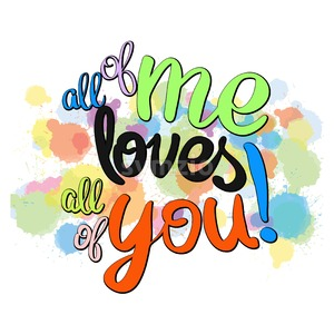 All of me loves all of you written phrase Stock Vector