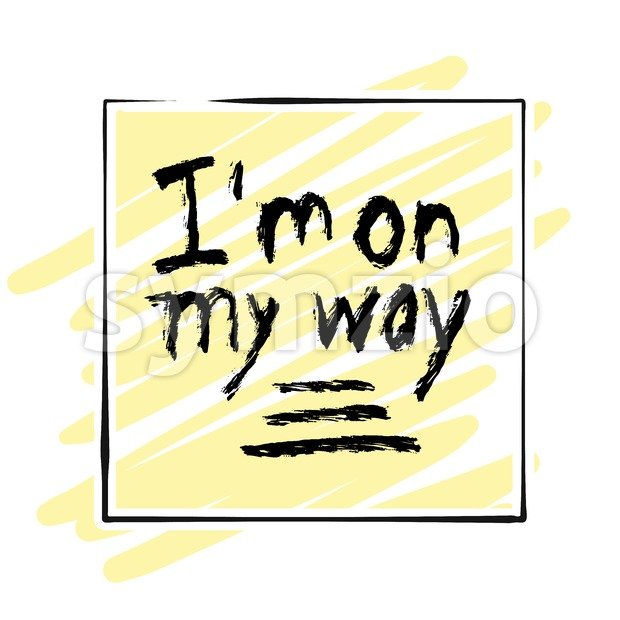 I'm on my way. lettering on colorful backgound Stock Vector