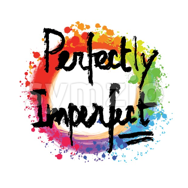 Perfectly imperfect lettering on colorful backgound. Hand drawn vector design.