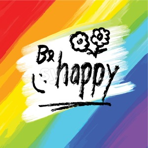 Be happy, lettering on colorful backgound Stock Vector