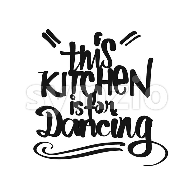 This Kitchen Is For Dancing handwritten lettering Stock Vector