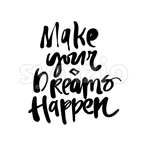 Make your dreams happen Stock Vector