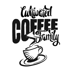 Cultivated coffee family - poster with coffee cup Stock Vector