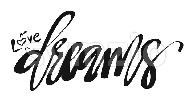 Love Dreams, Hand lettered Typo Stock Vector