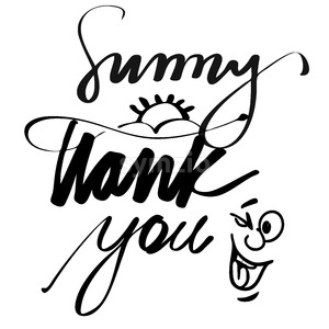Hand lettered Sunny Thank You Stock Vector