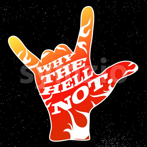 Why the Hell Not. on Rock Hand Devil Horn Stock Vector