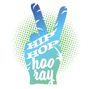 Hip Hop Hooray on Peace Hand Sign Stock Vector