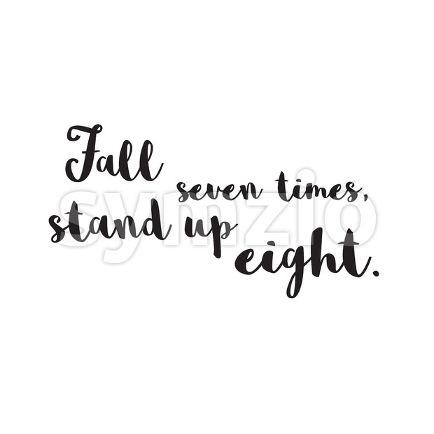 Fall Seven times, Stand up Eight. Quote Stock Vector