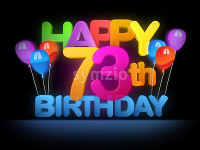 Happy 73rd Birthday Title, dark Stock Photo