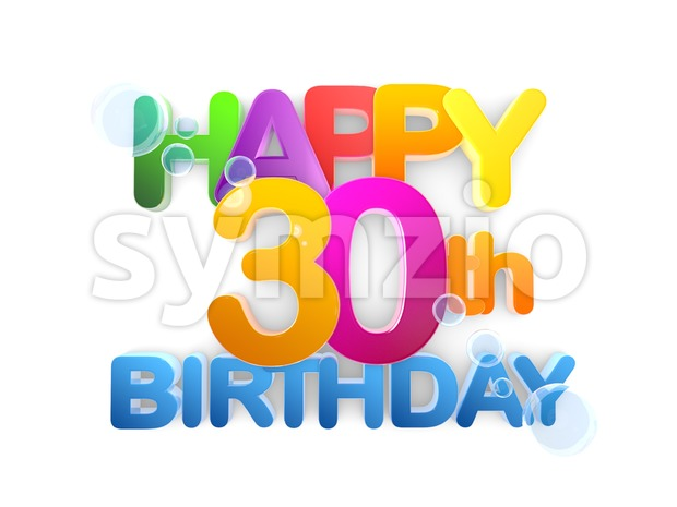 Happy 30th Birthday Title in big letters, 3D Rendering, colourful Letters on white Background, bright clean Design, some Blue Bubbles ...
