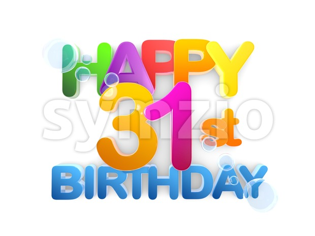 Happy 31st Birthday Title in big letters, 3D Rendering, colourful Letters on white Background, bright clean Design, some Blue Bubbles ...