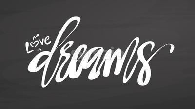 Love dreams lettering on chalkboard Stock Vector