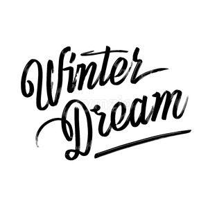 Winter dream. Written phrase, lettering by hand. Stock Vector